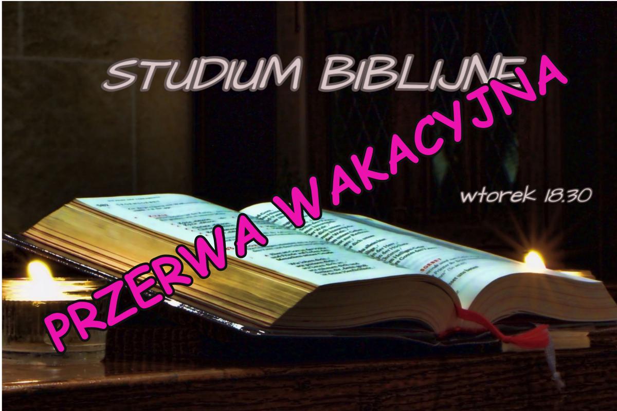 Przerwa wakacyjna w Studium Biblijnym